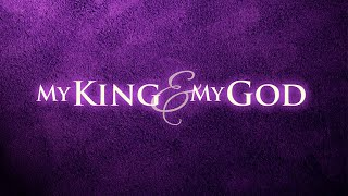 My King and My God - Yahweh-Jireh, Part 2 - 29 November 2020