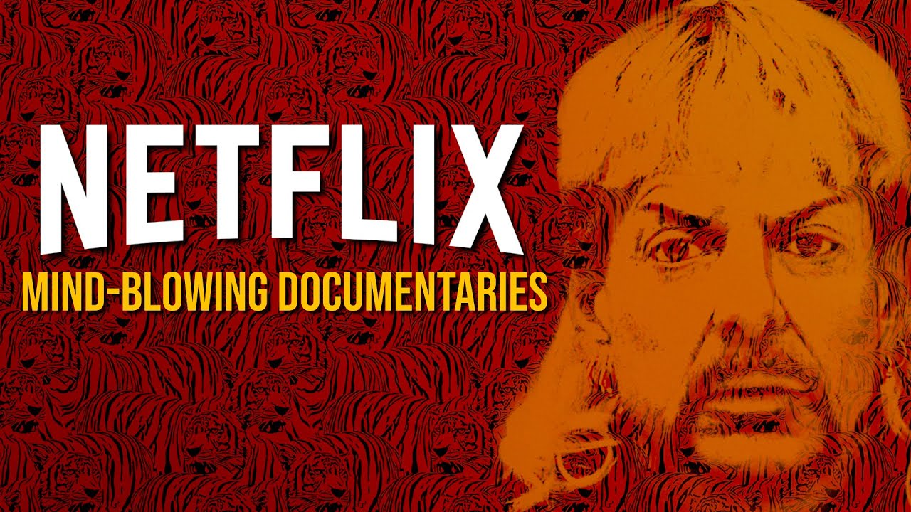 Download 10 Mind-Blowing Netflix Documentaries You'll Want to Watch!