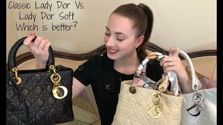 Classic Lady Dior vs. Lady Dior Soft Tote | Comparison and Review