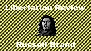 FP022 Libertarian Review: Russell Brand Thumbnail