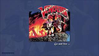 VENDETTA - Go And Live... Stay And Die (Re-Release) (Full Album)