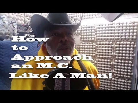 How to Approach an MC that Interests You
