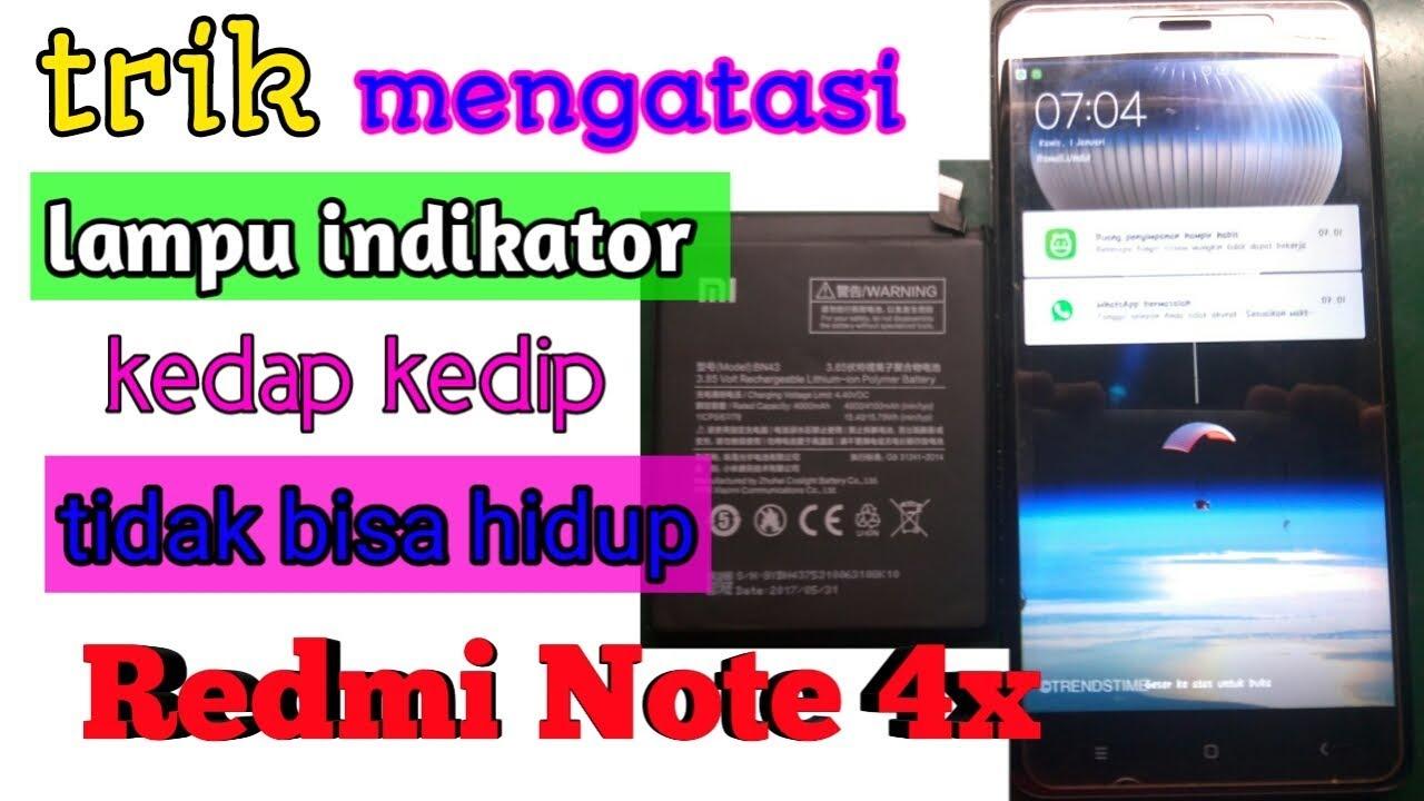 REDMI NOTE 4X DICHARGER LAMPU INDIKATOR KEDAP KEDIP - YouTube