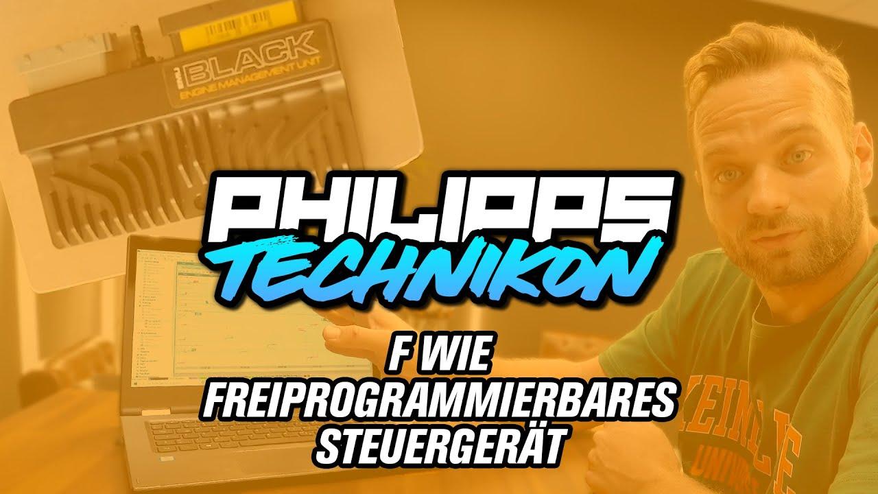 F wie FREIPROGRAMMIERBARES STEUERGERÄT - Philipps TECHNIKON! #6