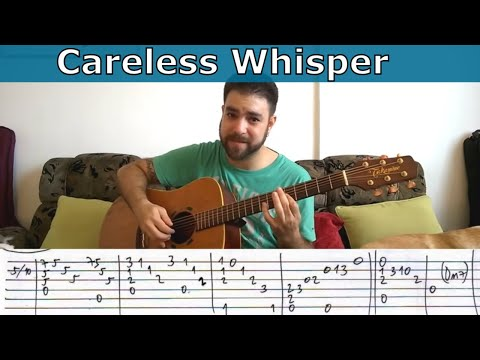Fingerstyle Tutorial: Careless Whisper - Guitar Lesson w/ TAB