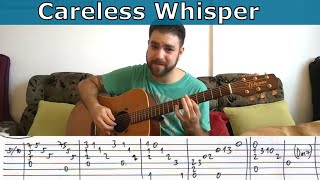 Fingerstyle Tutorial: Careless Whisper - Guitar Lesson w/ TAB