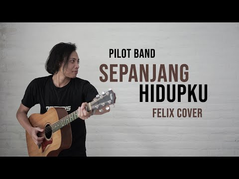 Download  Pilot Band / Mario G.Clau Sepanjang Hidupku Felix Cover Gratis, download lagu terbaru