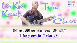 I Karaoke I Tùng chùa hát chế cực hay DNT Channel