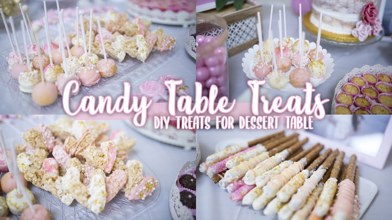 Babyshower Candy Table Treats Diy Treats For A Dessert Candy Bar Youtube