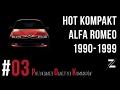 POK #03/01 | HISTORIA ALFA ROMEO | Kompaktowa Alfa z lat 1990-1999