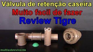 como fazer válvula de retenção caseira, review da válvula tigre pvc