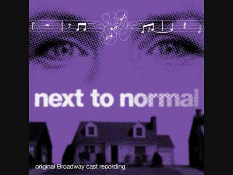 Next To Normal - Make Up Your Mind/Catch Me I'm Falling