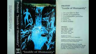Protest - Inside of Humanity [Full Demo - 1992]