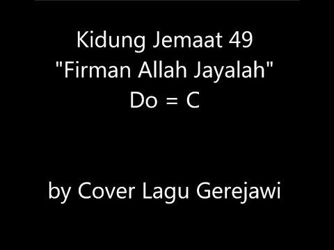 KIDUNG JEMAAT 49 Firman Allah Jayalah (Walte, Walte Nah Und Fern)