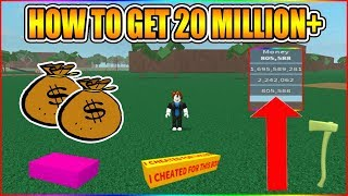 CAN YOU GET MORE THAN 20 MILLION? (EASY METHOD!) [NOT PATCHED!] LUMBER TYCOON 2 ROBLOX