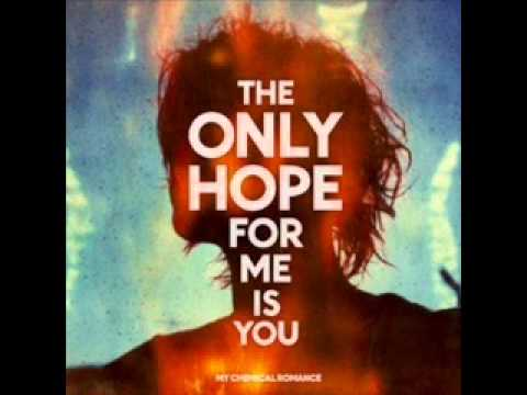 The Only Hope For Me is You -My Chemical Romance (w/ lyrics)