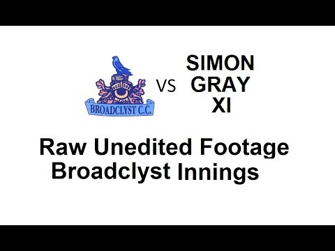 Broadclyst CC v Simon Gray XI CC - Broadclyst Innings - Raw Unedited Footage 29/7/2017