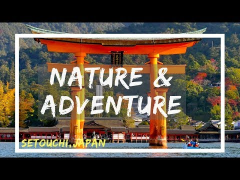 How to Adventure in Setouchi, Japan