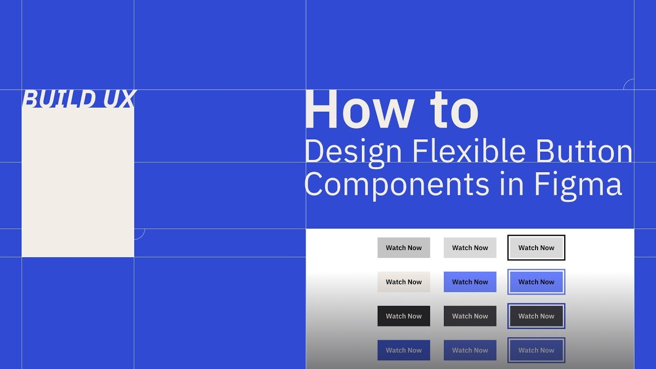 How To Design Flexible Button Components In Figma Ux Ui Design Youtube