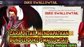 CARA MENDAPATKAN BUNDLE DUKE SWALLOWTAIL SECARA DETAIL DAN JELAS LANGSUNG DAPAT GAK PERLU NUNGGU