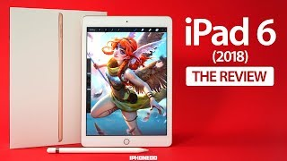 iPad 2018 (6th Generation) - Review and Comparisons