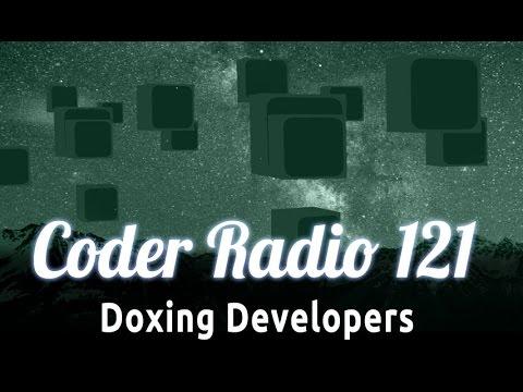 Doxing Developers | Coder Radio 121