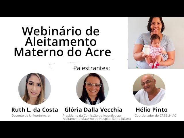 WEBINÁRIO DE ALEITAMENTO MATERNO NO ACRE [DIA 2]
