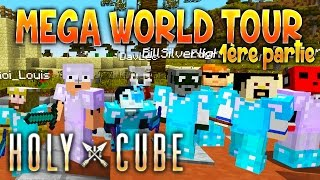 HolyCube S2 - WORLD TOUR 1/2 - Minecraft UHC