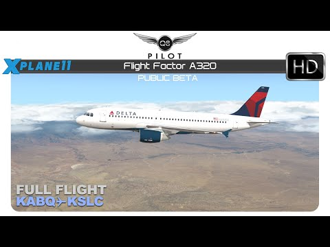 [X-Plane] Flight Factor A320 | KABQ KSLC | Full Flight