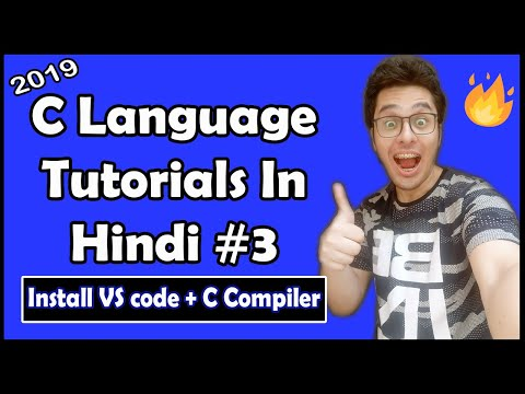 Install & Configure VS Code With C Compiler: C Tutorial In Hindi #3