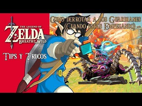 The Legend of Zelda: Breath of the Wild | Tips y Trucos | Como derrotar a los Guardianes