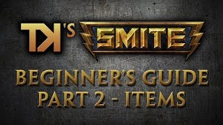 SMITE - Beginner's Guide - Part 2 - Stats and Items [Updated Jul 2014]