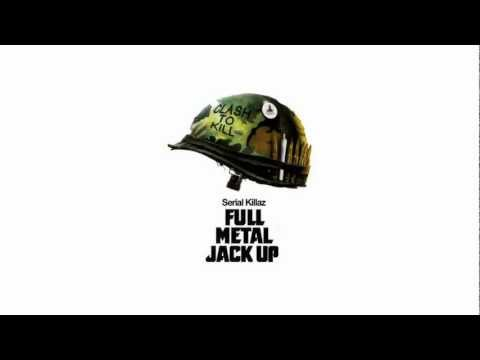 Serial Killaz - Full Metal Jack Up Vol. 1 (HD) Mix