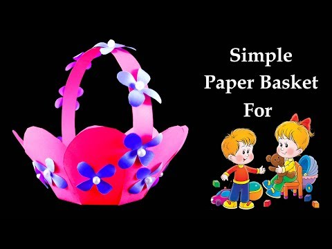 How to Make a Simple and Beautiful Paper Basket for Kids - Very Easy