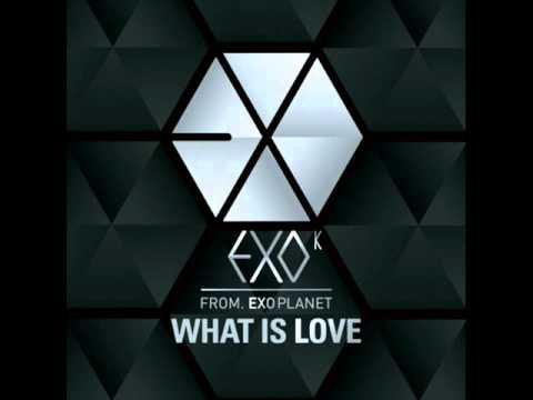[mp3 DL Link] EXO-K - What is Love (KOREAN Ver.) AUDIO