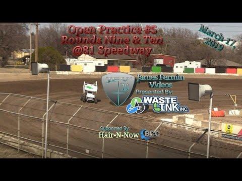 Open Practice 5, Round 9 & 10, 81 Speedway, 03/17/19