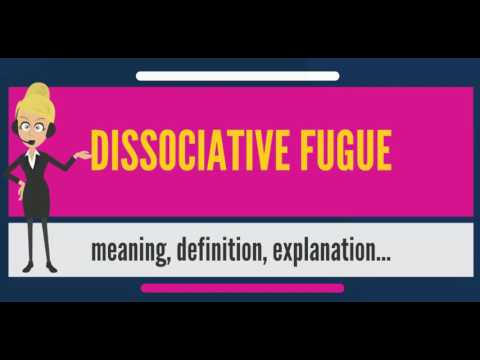 What is DISSOCIATIVE FUGUE? What does DISSOCIATIVE FUGUE mean? DISSOCIATIVE FUGUE meaning