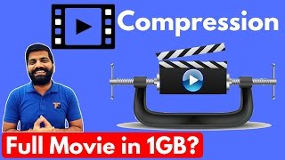 Video Compression Explained | Full Movie in under 1GB?