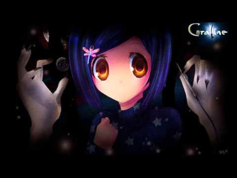 Nightcore - Coraline Theme Song