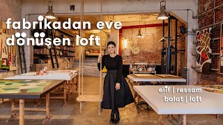 Istanbul House Tours: From a Factory to a House, Elif's Loft