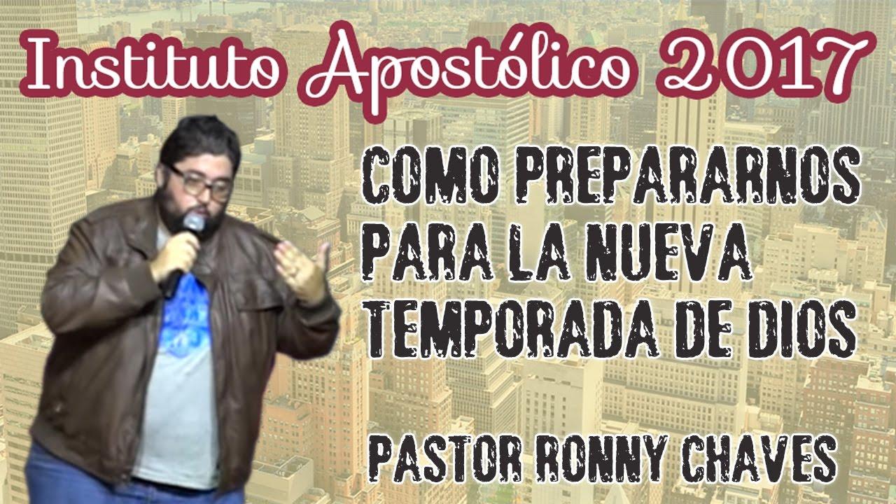 Pastor Ronny Chaves Jr - Como prepararnos para la nueva temporada de Dios - Día 30
