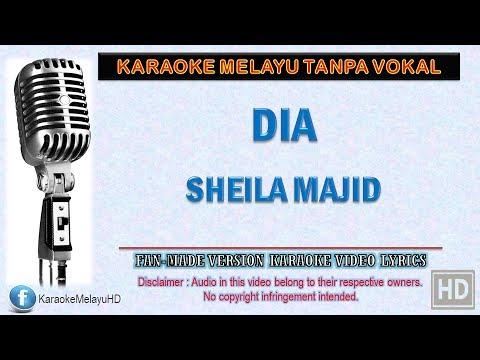 Sheila Majid - Dia | Karaoke | Tanpa Vokal | Minus One | Lirik Video HD