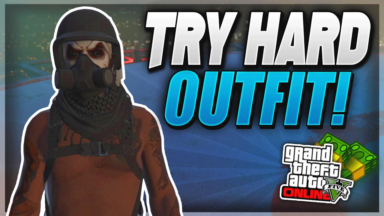 GTA 5 ONLINE *TRY HARD* OUTFIT - HOW TO MAKE A SICK TRY HARD OUTFIT (AFTER PATCH 1.37) - YouTube