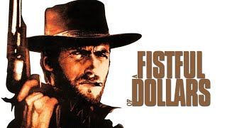 A Fistful of Dollars (Original Score - Ennio Morricone)