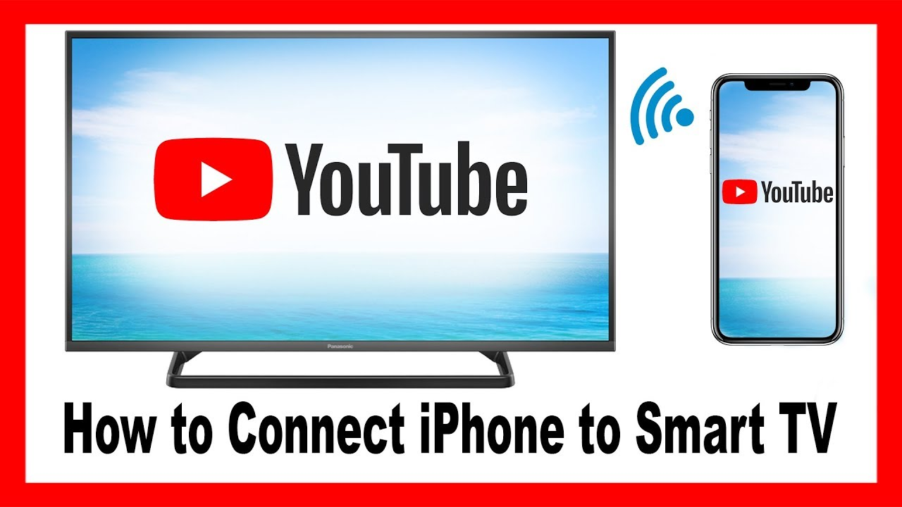 How To Connect Iphone To Any Smart Tv Youtube