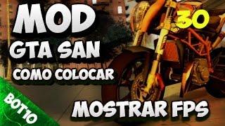 GTA SAN | Como colocar Mod Mostrar FPS | San Andreas 2016