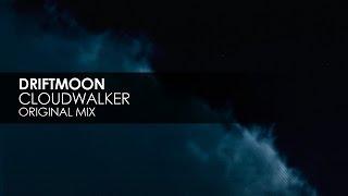 Driftmoon - Cloudwalker