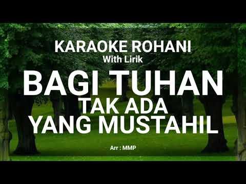 bagi-tuhan-tak-ada-yang-mustahil---karaoke-rohani-kristen