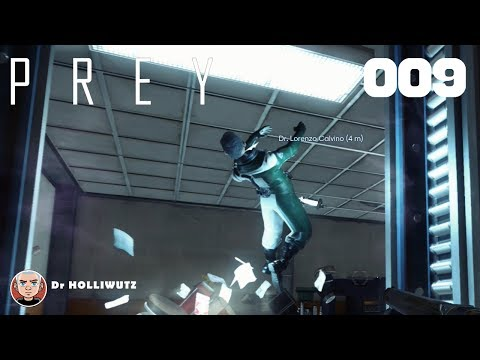 PREY #009 - Dr. Lorenzo Calvino [PS4] Let's play Prey