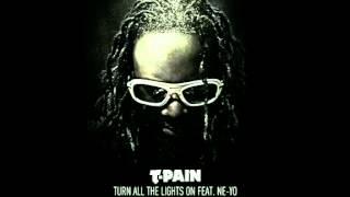 t pain feat. ne-yo - turn all the lights on